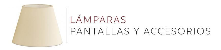 PANTALLAS Y ACCESORIOS.